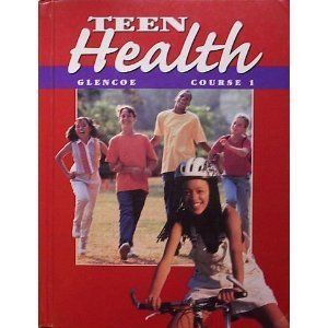 9780026518376: Teen Health: Course 1