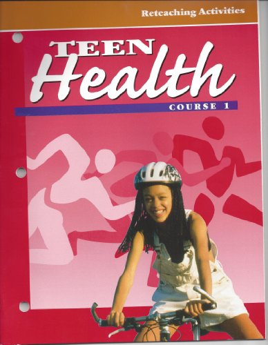 9780026518475: Teen Health, Course 1 Reteaching Activities