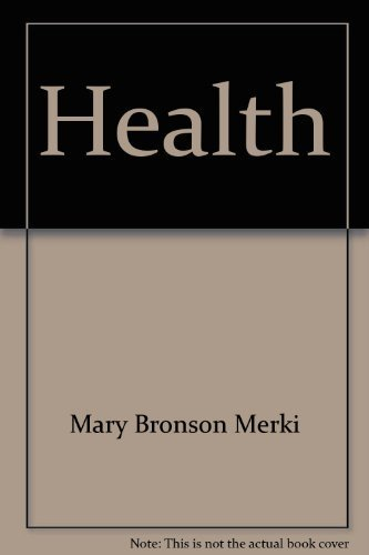 9780026523639: Health: A guide to wellness