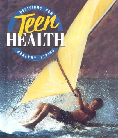 9780026524100: Decisions for Teen Health