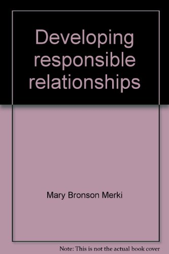 9780026524292: Developing responsible relationships: Teacher's manual