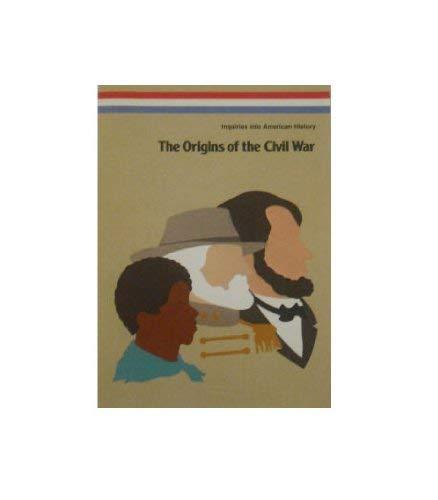 9780026527408: Origins of the Civil War (Inquiries Into American History)
