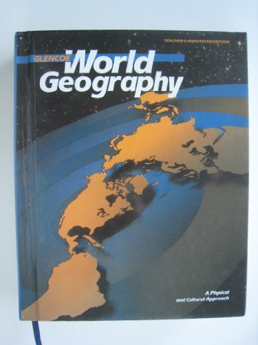 9780026529211: World Geography: A Physical and Cultural Approach (Teacher's Manual)