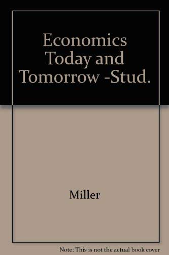 9780026529532: Economics Today and Tomorrow