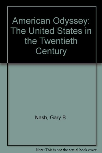 9780026529846: American Odyssey: The United States in the Twentieth Century