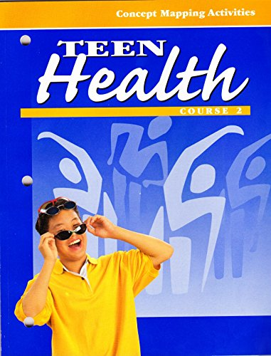 9780026531375: Teen Health [Course 2]: Concept Mapping Activities