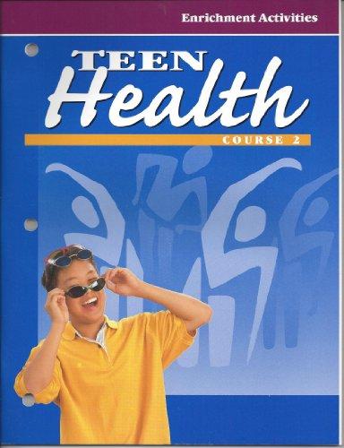9780026531399: Teen Health, by Glencoe, Course 2 Enrichment Activities