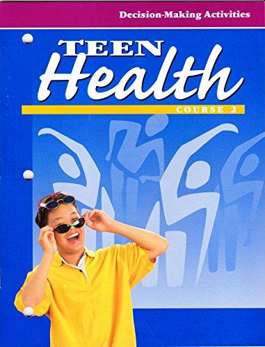 9780026531412: Teen Health: Course 2: Decision-Making Activities ((Workbook))