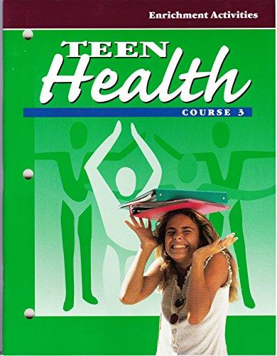 Teen Health [Course 3]: Enrichment Activities