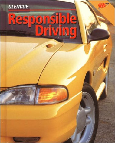 Responsible Driving Student Edition, Hardcover: McGraw-Hill