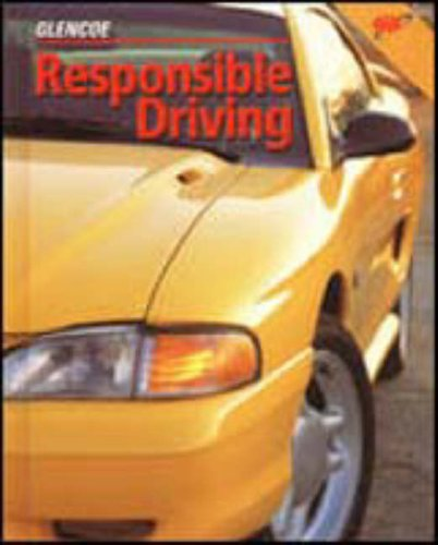 9780026533836: Responsible Driving Student Edition, Softcover
