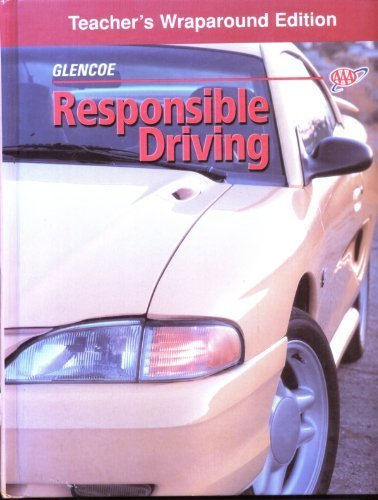9780026533843: Responsible Driving Teacher's Wraparound Edition