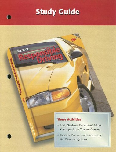 9780026533874: Responsible Driving, Study Guide Student Edition