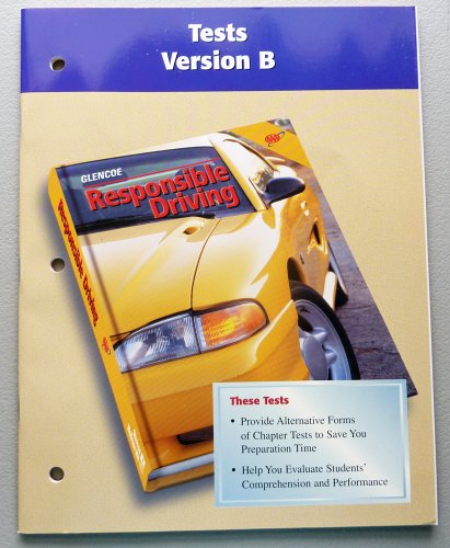 Responsible Driving: Tests, Version B, With Answer Key (2000 Copyright): AAA Staff