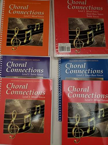 9780026555371: Choral Connections, Beginning Level 1, Teacher Resource Binder: Mixed, Treble, Tenor-Bass