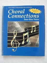 9780026555395: Choral Connections: Level 1 Tenor-Bass Voices (Teacher's Wraparound Edition)