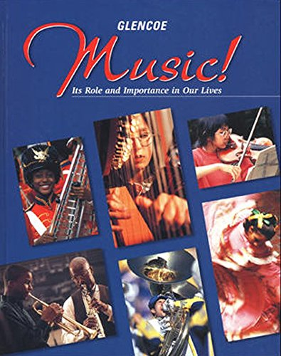 Music!: It's Role & Importance in Our: Education, McGraw-Hill