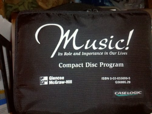9780026556996: Music! Its Role and Importance in Our Lives, CD Program