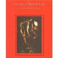 9780026558242: Living a Moral Life: Gifted & Growing Student