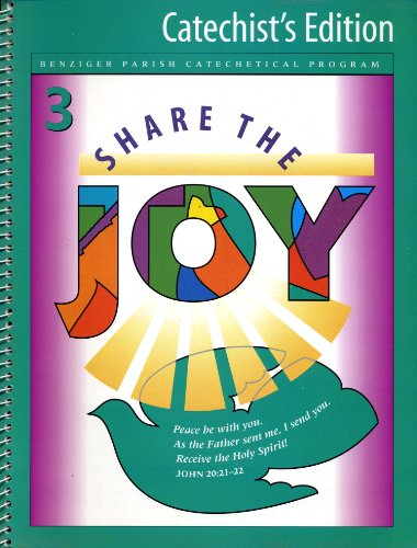9780026558976: Share The Joy 3 (Catechist's Edition) (Benziger Parish Catechetical Program)