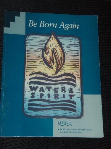 9780026559218: Be Born Again: Level 1