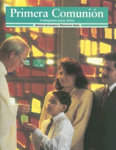 9780026559577: Primera Comunion: Catequesis Para Ninos (Sacramental Preparation)