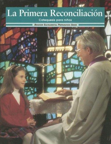 9780026559584: La Primera Reconciliacion: Catequesis Para Ninos (Sacramental Preparation) (Spanish Edition)