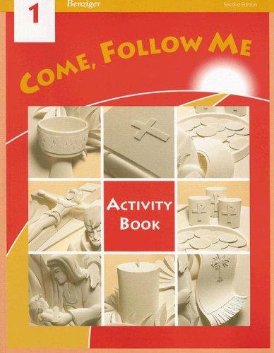 9780026560108: Come, Follow Me: Grade 1: Activity Book