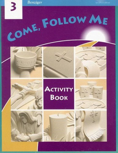 9780026560146: Come, Follow Me: Grade 3: Activity Book