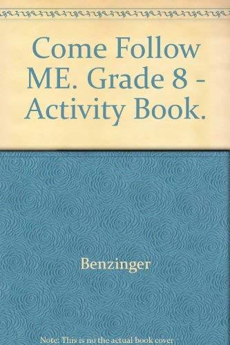 9780026560191: Come Fellow Me: Activity Book