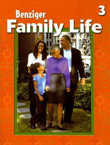 9780026563345: Benziger Family Life Grade 3 Student Edition 2001 (Benziger Family Life Program)