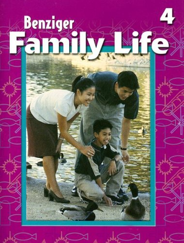 9780026563383: Family Life - Grade 4 (Benziger Family Life Program)