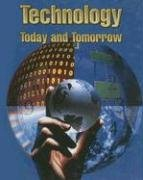 9780026585699: Technology: Today & Tomorrow, Student Text