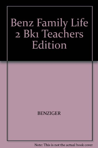 9780026590600: Benz Family Life 2 Bk1 Teachers Edition