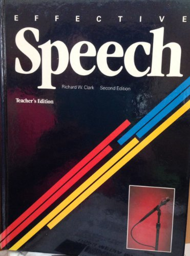 9780026598804: Effective Speech (Teacher's Edition)