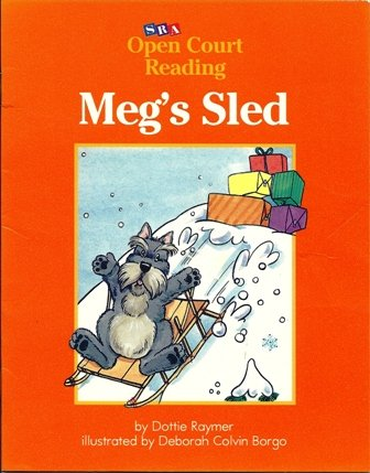 9780026608497: Meg's Sled (Open Court Reading)