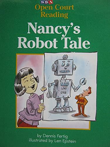 9780026609425: Nancy's Robot Tale (SRA Open Court Reading, Level C Set 1 Book 12)