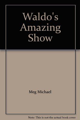 9780026609487: Waldo's Amazing Show