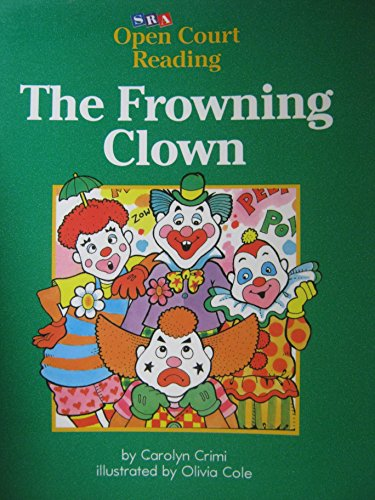 9780026609524: The Frowning Clown (SRA Open Court Reading, Level C Set 1 Book 21)