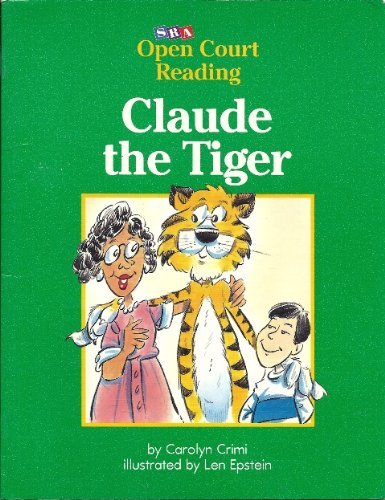 9780026609531: Claude the Tiger (SRA Open Court Reading, Level C Set 1 Book 22)