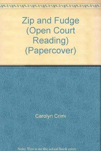 9780026609869: Zip and Fudge (Open Court Reading) (Papercover)