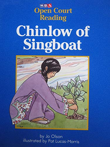 9780026609937: Chinlow of Singboat (Open Court Reading) [Student Edition) (Paperback)