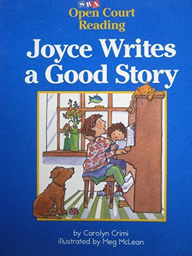 9780026610117: Joyce writes a good story (Open Court Reading)