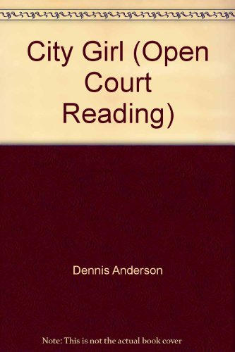 9780026610216: City Girl (Open Court Reading)
