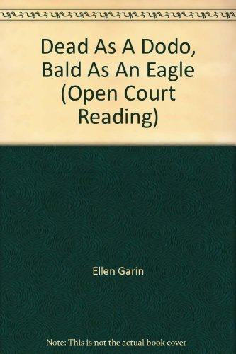 9780026610285: Dead As A Dodo, Bald As An Eagle (Open Court Reading)