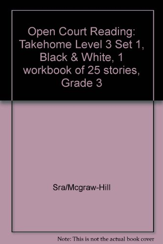 9780026610544: Open Court Reading: Takehome Level 3 Set 1, Black & White, 1 Workbook of 25 Stories, Grade 3