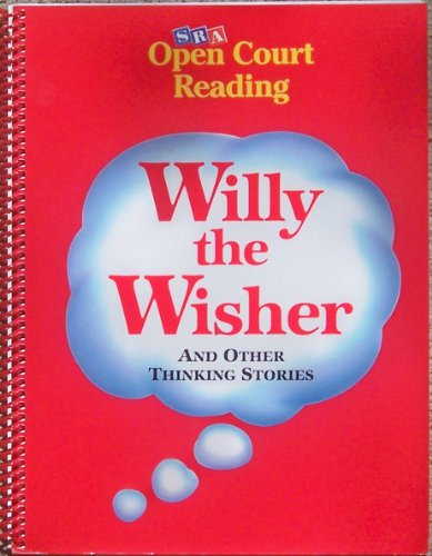 9780026611381: Willy the Wisher and Other Thinking Stories (Open Court Reading)