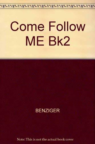 9780026620321: Come Follow ME Bk2