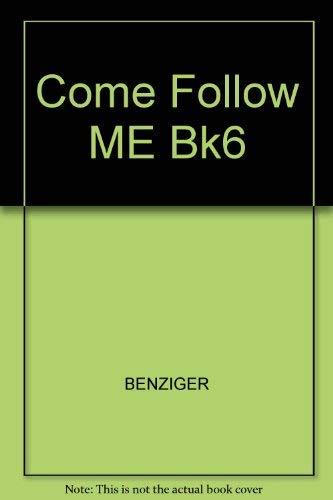 9780026620895: Come Follow ME Bk6