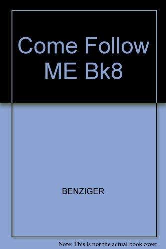 9780026621182: Come Follow ME Bk8